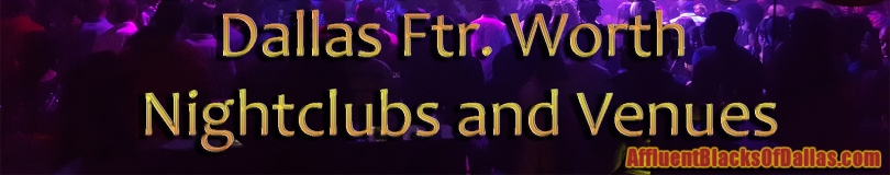 Dallas Ftr. Worth Nightclubs and Venues