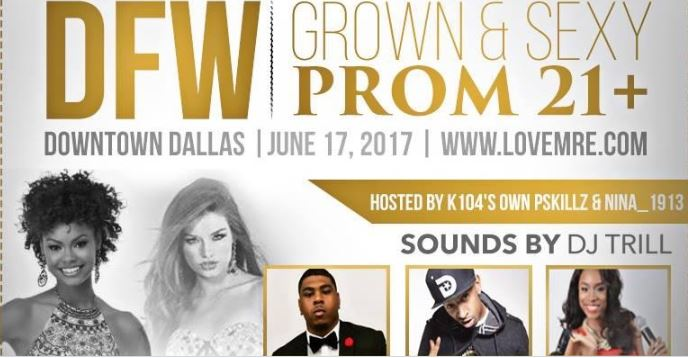DFW Grown n Sexy Prom 2017