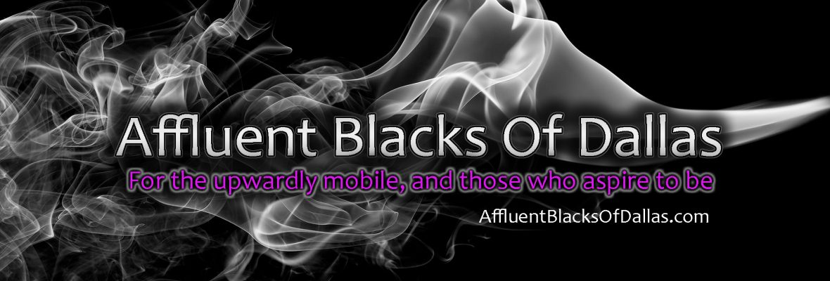 Affluent Blacks of Dallas