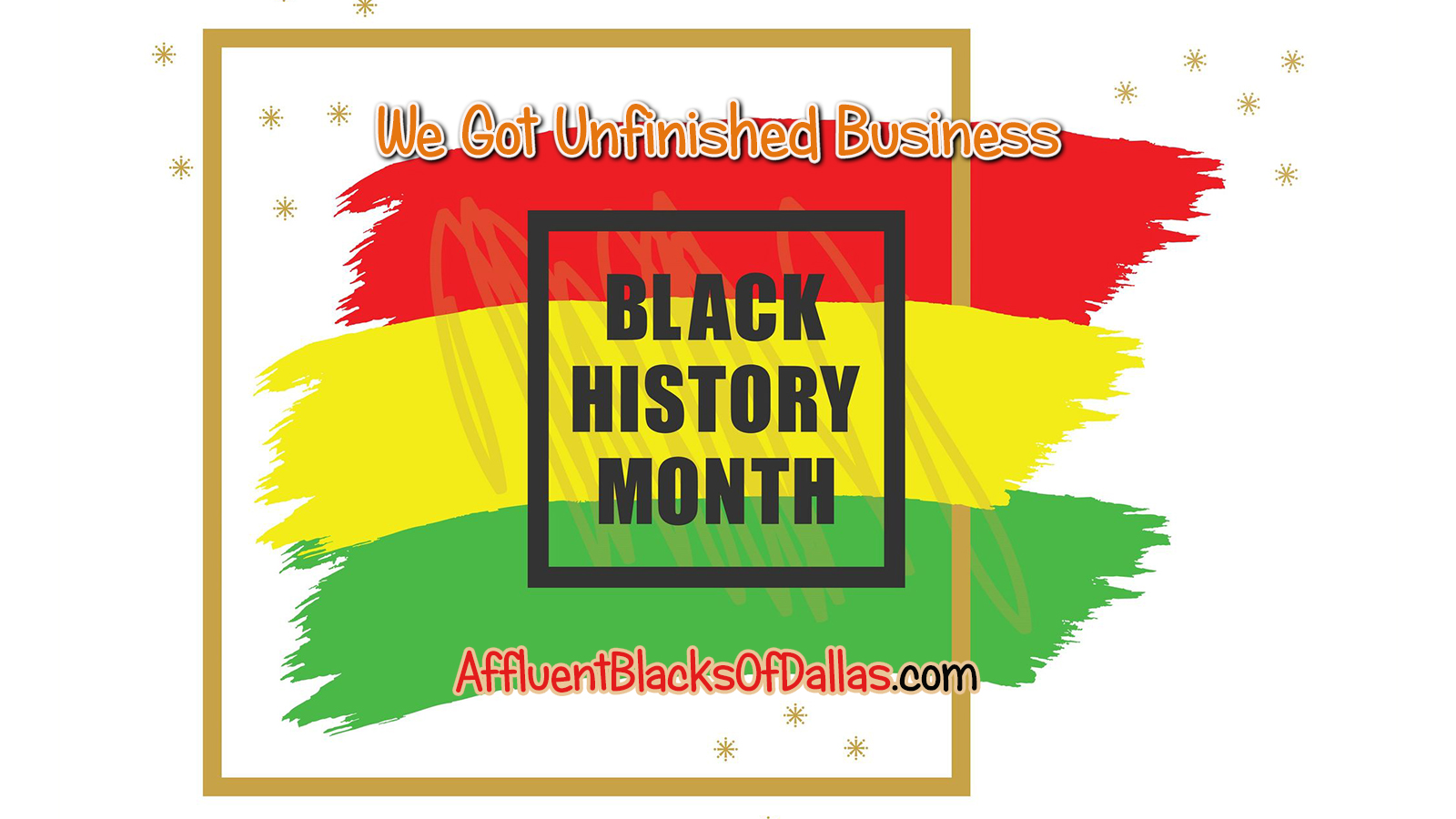 Black History Month: We Got Unfinished Business