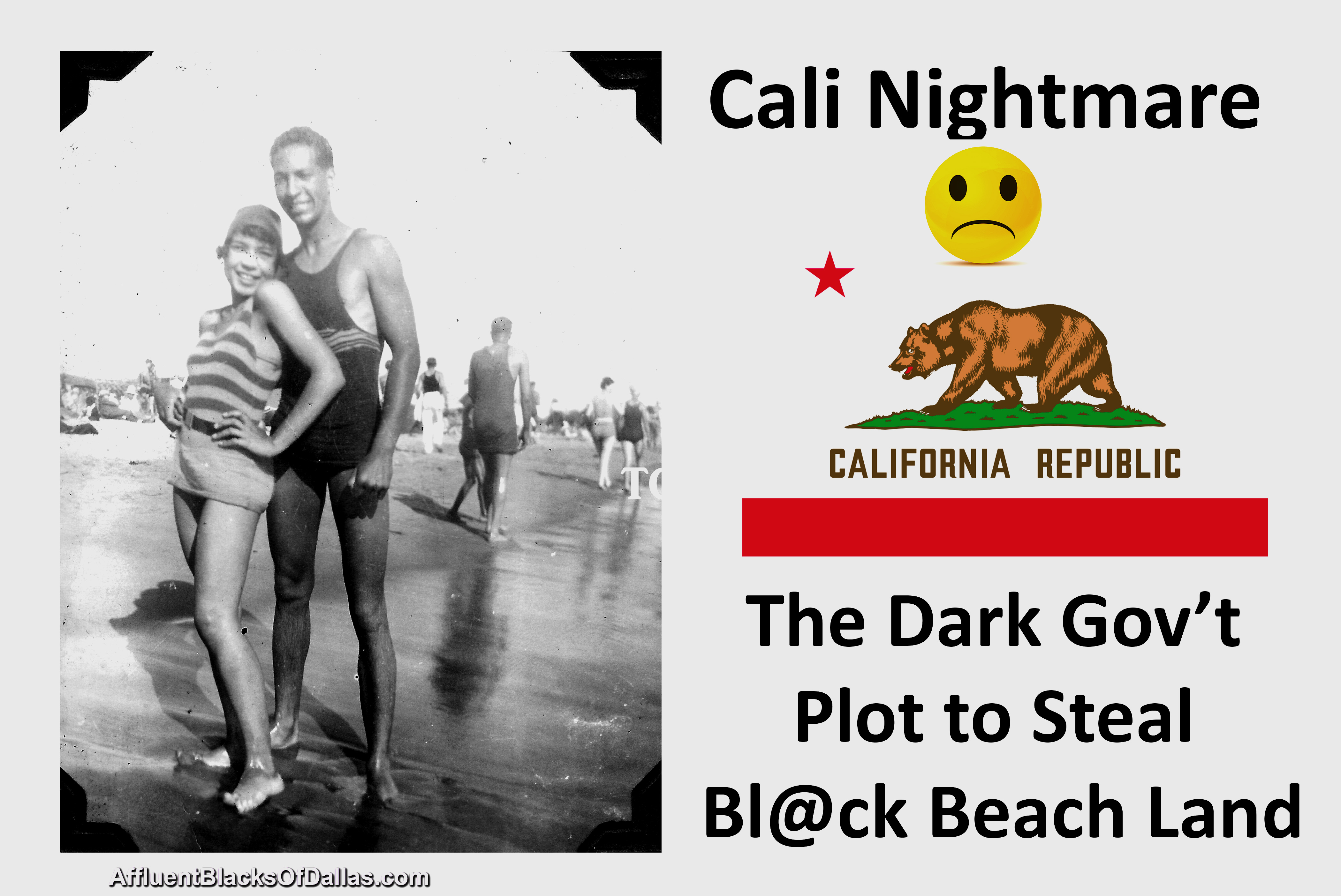 Cali Nightmare: The Dark Gov't Plot to Steal Bl@ck Beach Land