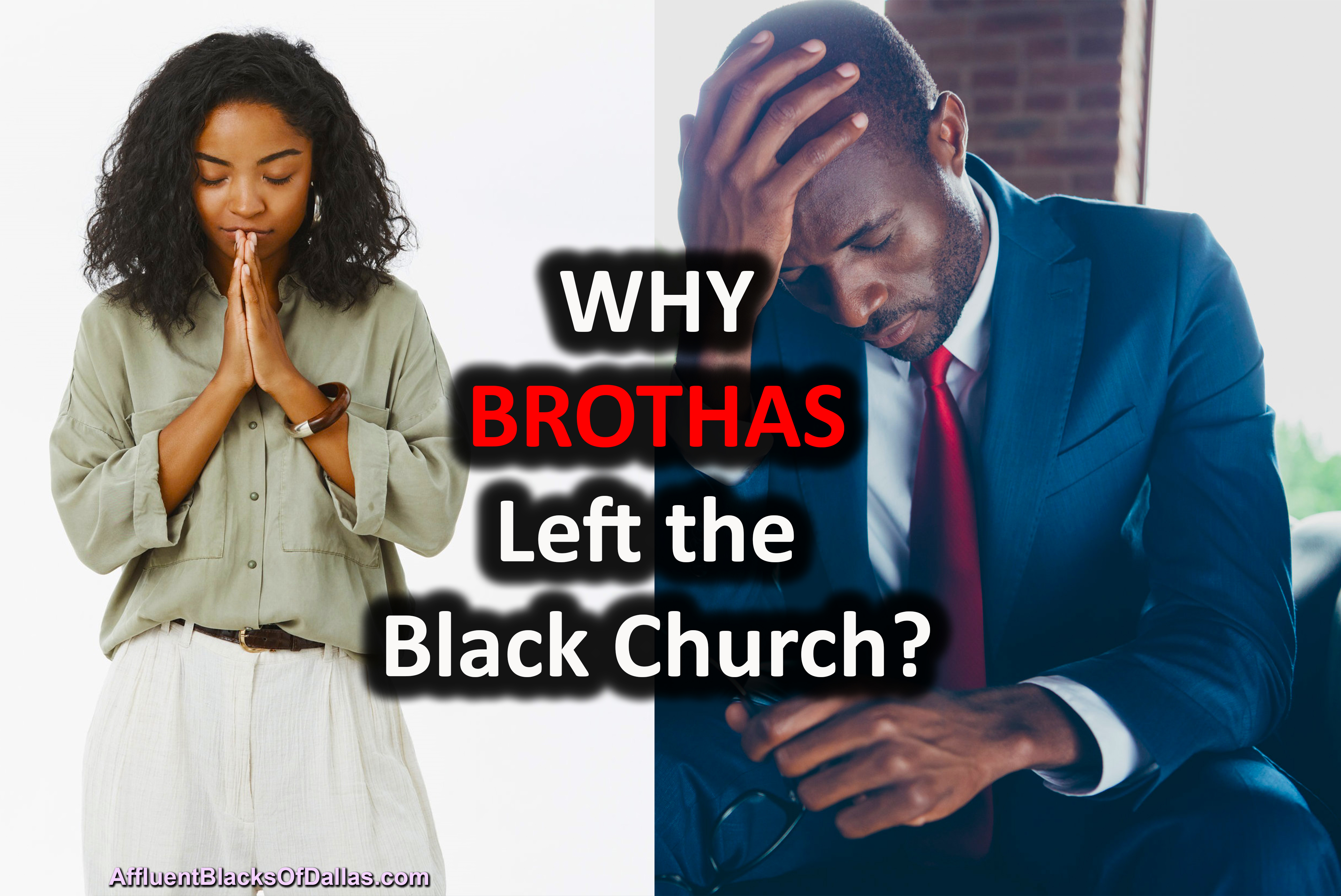 Have DFW Churches Turned Off Successful Black Men?